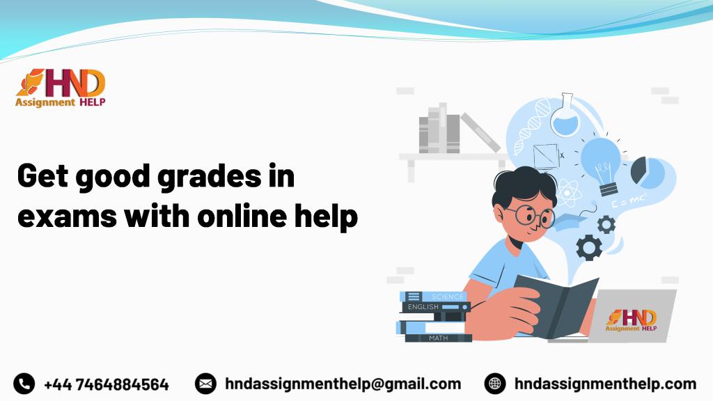 Get good grades in exams with online help